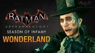 Batman: Arkham Knight - Season of Infamy: Wonderland (Mad Hatter)