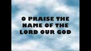 O Praise The Name HILLSONG WORSHIP WITH LYRICS