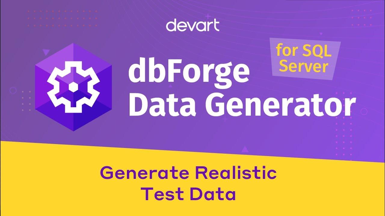 dbForge Test Data Generator for SQL Server