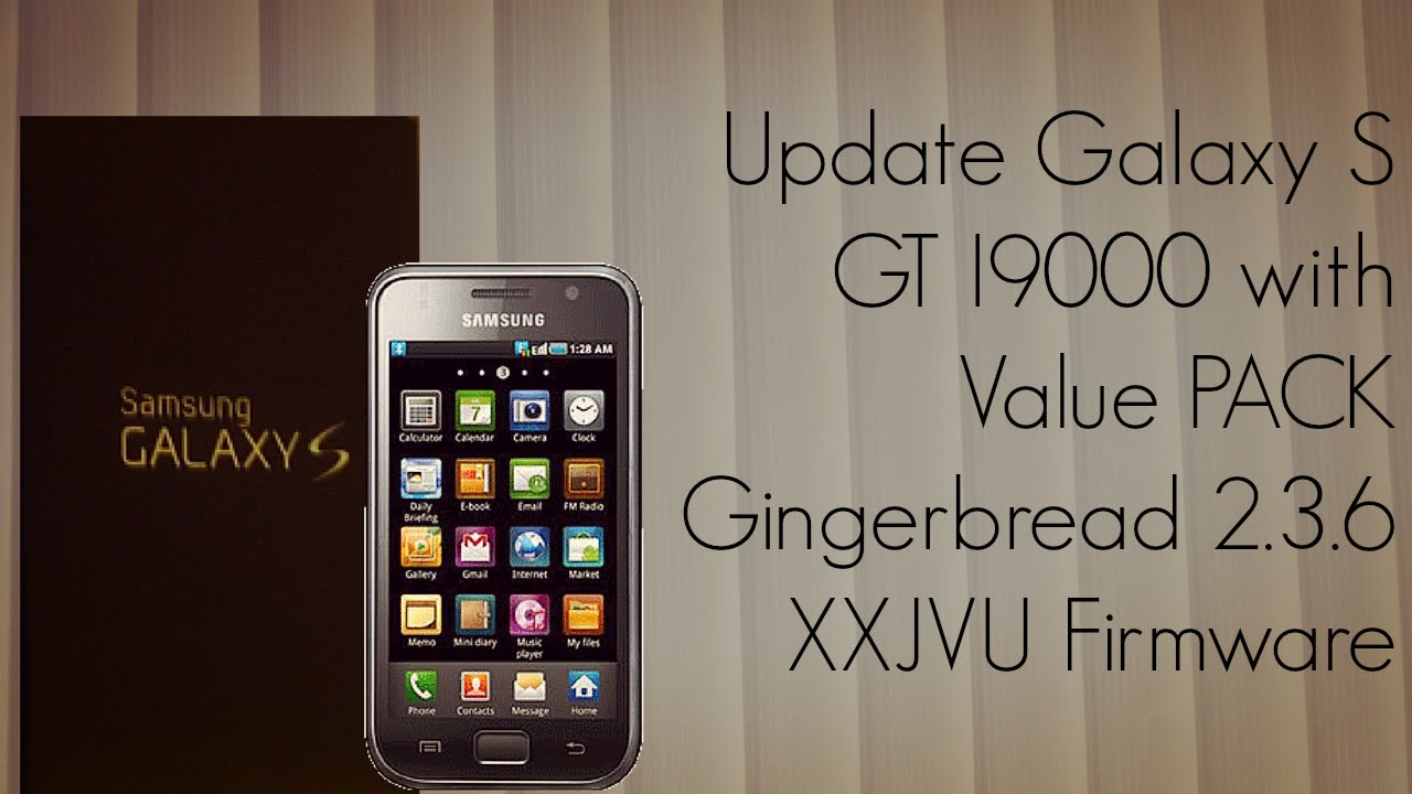 XXJVU Root for Galaxy S. Installs Clockworkmod Recovery too