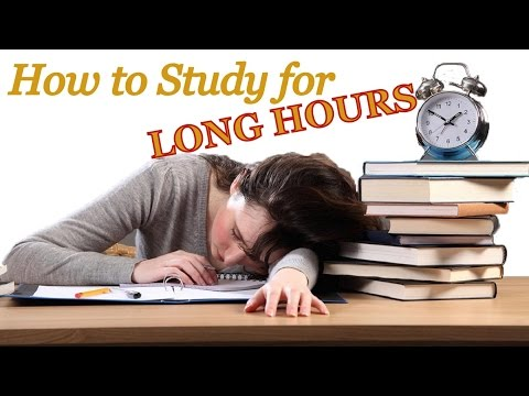 How To Study For Long Hours