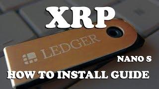 How to Install Ripple XRP on Ledger Nano S   FULL GUIDE