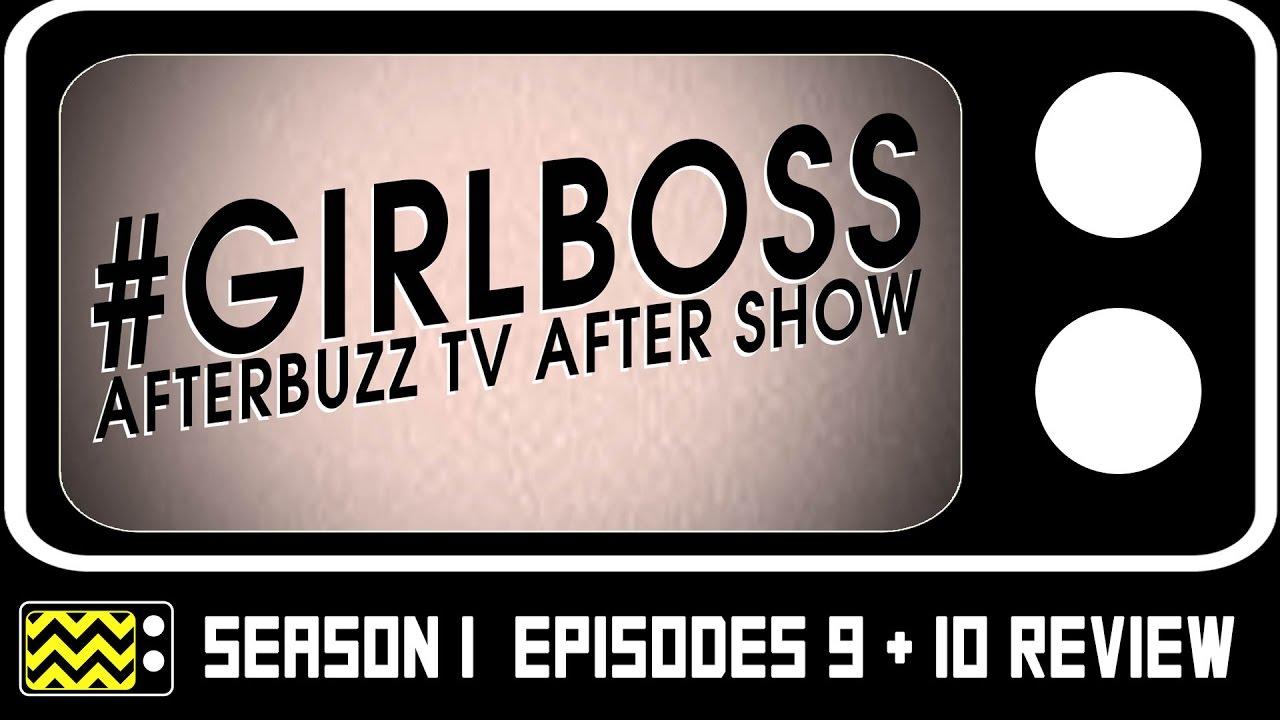 Download Girlboss Season 1 Episodes 9 & 10 Review & After Show | AfterBuzz TV