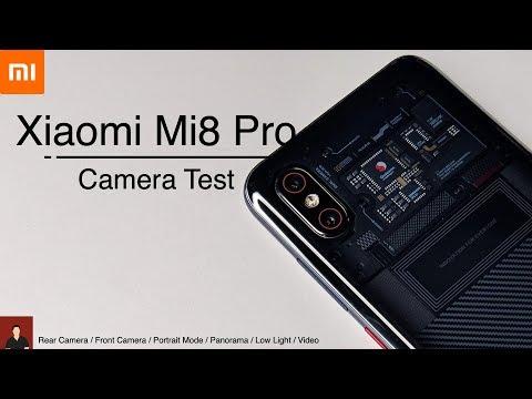 Xiaomi Mi8 Pro Camera Test : Rear/Front/Portrait/Panorama/Low Light/Video