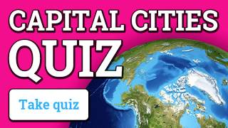 Do you know the capitals of the World?