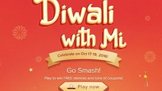 mi diwali offers 2016 diwali with mi free coupons 100 500 redmi mobiles in 1 rupee go smash game