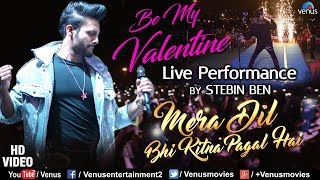 Stebin Ben - Live Performance #VIDEO | Mera Dil Bhi Kitna Pagal Hai | 90's Superhit Romantic Songs