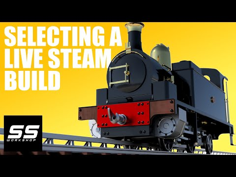 Selecting A Live Steam Locomotive Build