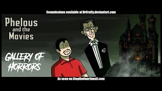 Gallery of Horrors - Phelous and the Movies thumbnail