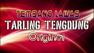 TEMBANG LAWAS TARLING TENGDUNG KLASIK ORIGINAL