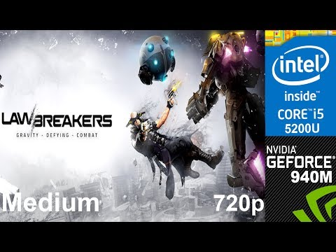 LawBreakers Beta on HP Pavilion 15-ab032TX, Med Setting 720p, Core i5 5200u + Nvidia Geforce 940m