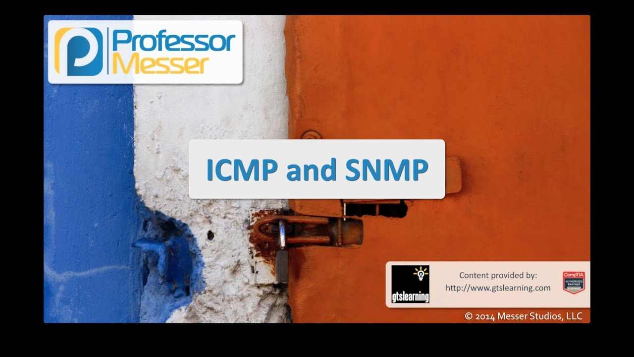 ICMP and SNMP - CompTIA Security+ SY0-401: 1.4