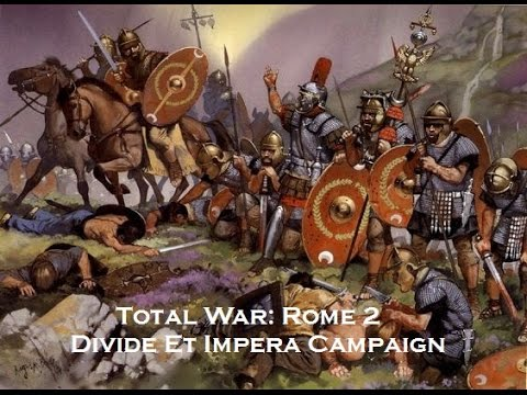 Divide Et Impera Rome Campaign Episode 7