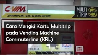 Download Video Cara mengisi ulang Kartu Multitrip KRL dengan Vending Machine MP3 3GP MP4