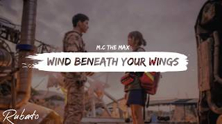 Download Lagu M.C THE MAX(엠씨더맥스) - Wind Beneath Your Wings(그대, 바람이 되어) l 태양의 후예 | OST (DOTS) [ROM/ENG LYRICS] mp3