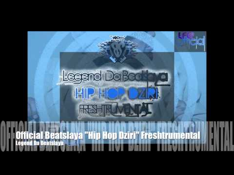 "OFFICIAL BEATSLAYA ""HIP HOP DZIRI"" FRESHTRUMENTAL"