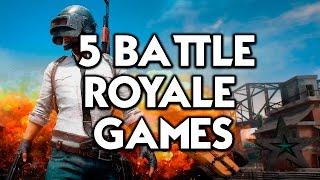 5 BATTLE ROYALE GAMES (LIKE PUBG)