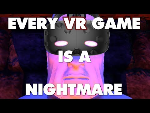 Every VR Game On Steam Is A Nightmare - This Is Why - Part 1