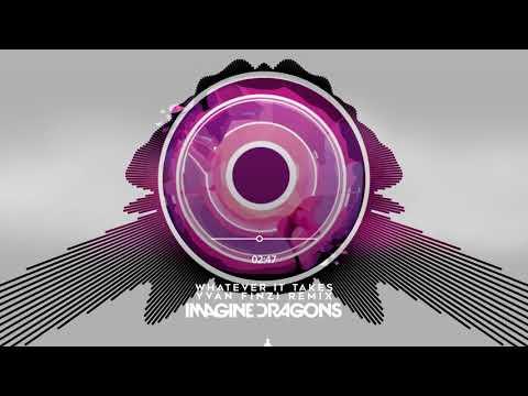 Imagine Dragons - Whatever It Takes (Yvan Finzi Remix)