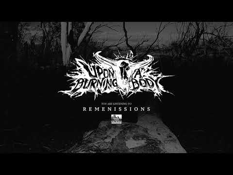 Upon A Burning Body – Remenissions