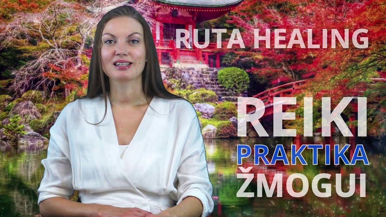 Ruta Healing   Reiki praktika žmogui