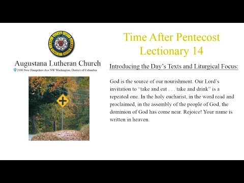Time After Pentecost - Lectionary 14 - July 7, 2019