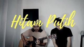 Download lagu Hitam Putih by Fourtwnty   Cover by Yusuf Irfani & Halim