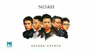 NOAH - Topeng (New Version Second Chance) MP3
