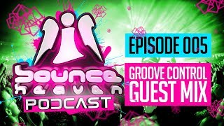Bounce Heaven Podcast 005 - Andy Whitby & Groove Control