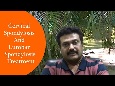 Cervical Spondylosis And Lumbar Spondylosis Treatment From A