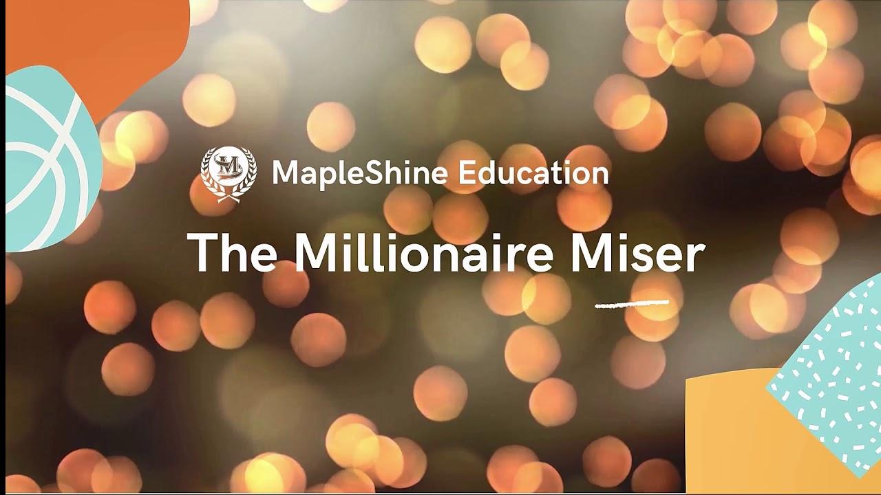 The Millionaire Miser