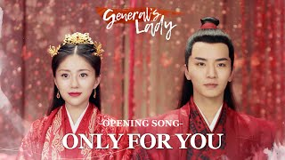 Download Lagu [OST] General's Lady - Only For You (Opening Song) 为一人 sung by 叶炫清 ENG SUB mp3