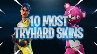 10 MOST TRYHARD SKINS In FORTNITE! (These Players Sweat!)