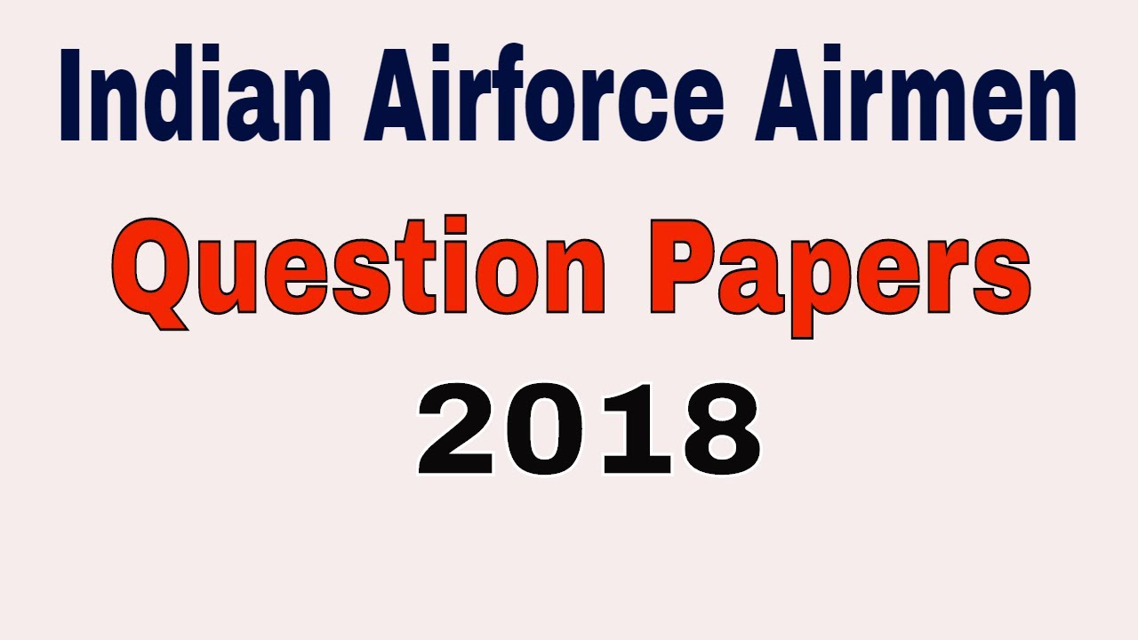 Indian Airforce X & Y group sample Papers (model papers)