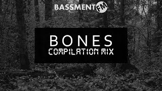 Bones Compilation Mix - Bassment FM