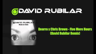 Deorro X Chris Brown Five More Hours David Rubilar Remix.mp3