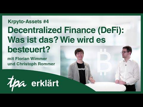 Krypto-Assets #4: Decentralized Finance (DeFi): Was ist das? Wie wird es besteuert? TPA erklärt