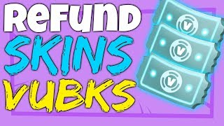 How to REFUND SKINS on Fortnite REFUND VBUCKS on Fortnite COSMETIC Refunds
