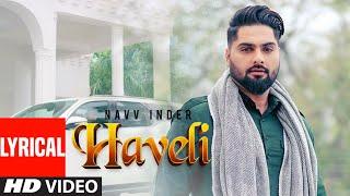 Navv Inder: Haveli Punjabi Lyrical Song | Jaggi Jagowal, Dhruv G | Latest Punjabi Songs 2020