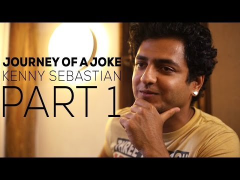 Journey Of A Joke feat. Kenny Sebastian (Part 1/2)
