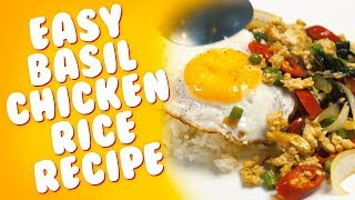 Easy Recipes: Thai Spicy Basil Chicken Rice