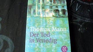 """Buchvorstellung """"Der Tod in Venedig"""" von Thomas Mann"""