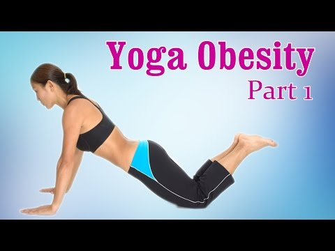 Yoga For Obesity | Weight Loss & Flexibility | Therapy, Exercise, Workout | Part 1