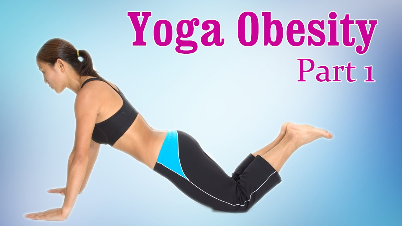 Yoga For Obesity | Weight Loss & Flexibility | Therapy ...