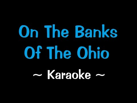 On The Banks of the Ohio - Karaoke