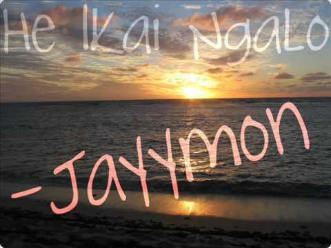 Jayymon- He Ikai Ngalo.