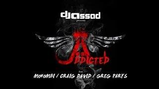 DJ Assad Ft Mohombi Craig David Greg Parys Addicted Extended Version