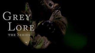Grey Lore The Series Opening Scene