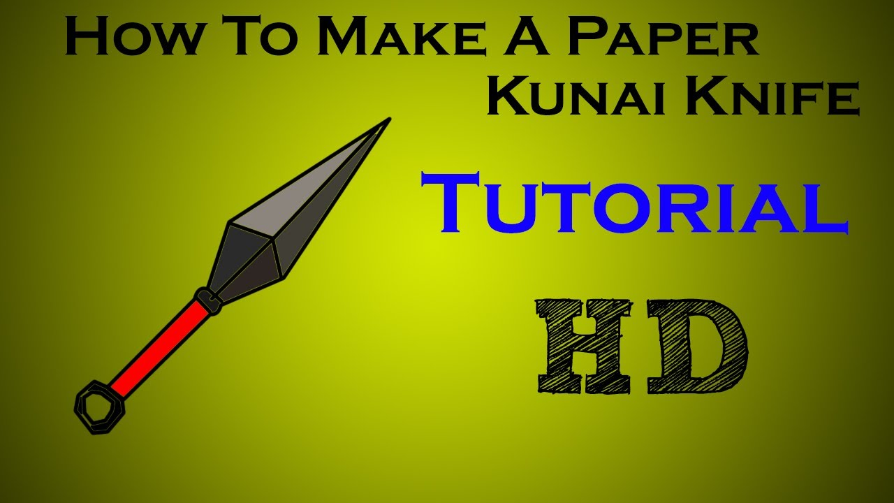 How To Make A Paper Kunai Knife Tutorial  YouTube