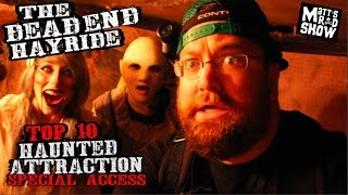 The Dead End Hayride - Top Rated Haunted House - Full Experience! - Matt's Rad Show